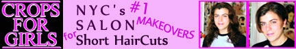 Crops for girls short haircuts salon for women. NYC salon for women. Many styles of short haircuts in New York.